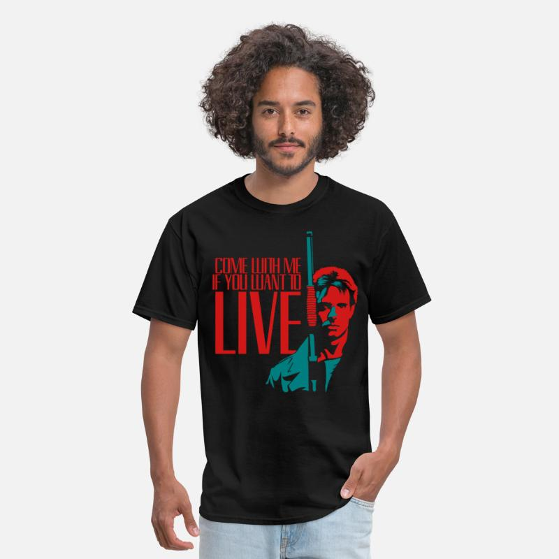 Come T-Shirts - Come With Me If You Want To Live - Men's T-Shirt black