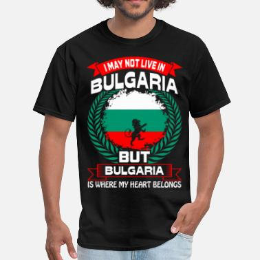 I Love Bulgaria Bulgaria Is Where My Heart Belongs Country Tshirt - Men's T-Shirt