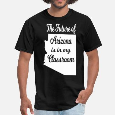 the future of arizona is in my classroom math t sh - Men's T-Shirt