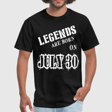 Born On 30 May legend are born on july 30 birthday - Men's T-Shirt
