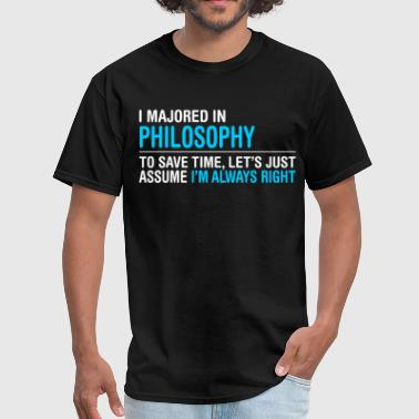 Philosophy Majors I Majored In Philosophy - Men's T-Shirt