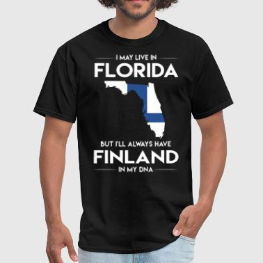 Finland Sportswear I may live in florida but I will aways have finlan - Men's T-Shirt