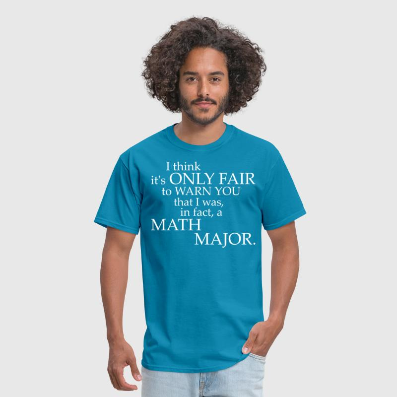Its Only Fair To Warn You That I Was In Fact Math by ilovemytee ...