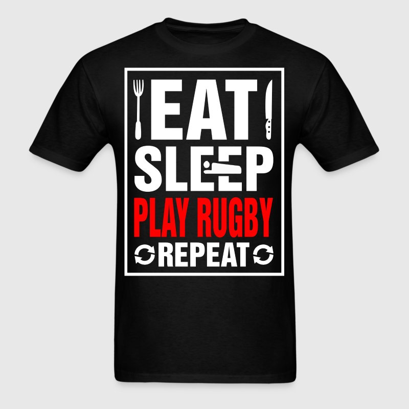 Eat Sleep Play Rugby Repeat - Men's T-Shirt