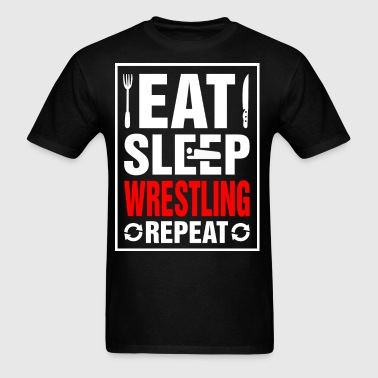 Eat Sleep Wrestling Repeat - Men's T-Shirt