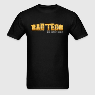Rad Tech - Never Hesitate To Penetrate 2 - Men's T-Shirt