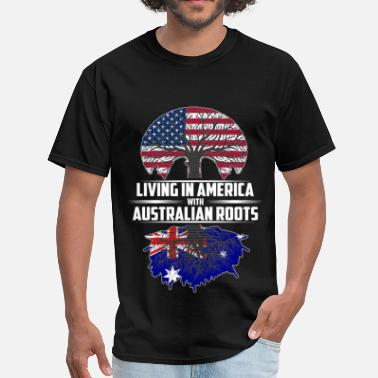 Australian Roots Living in america with Australian roots - Men's T-Shirt