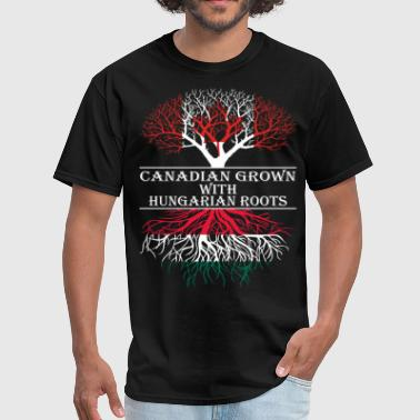 Canadian Grown With Hungarian Roots - Men's T-Shirt