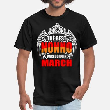 Best Nonno The Best Nonno was Born in March - Men's T-Shirt