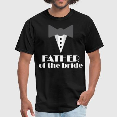 Father of the Bride tux - Men's T-Shirt