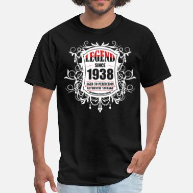 1938 Aged To Perfection Legend since 1938 Aged to Perfection Authentic Vin - Men's T-Shirt
