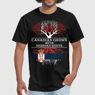 Canadian Grown With Serbian Roots - Men's T-Shirt