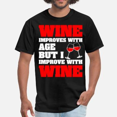 Improve Wine Improves With Age But Improve With Wine - Men's T-Shirt
