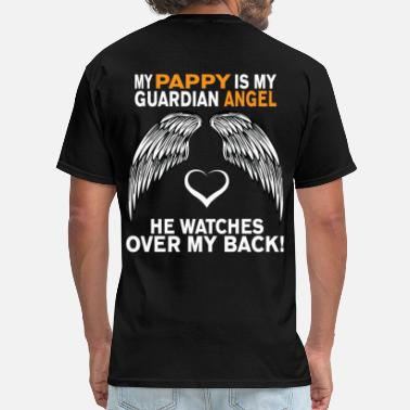 I Love My Pappy MY PAPPY IS MY GUARDIAN ANGEL - Men's T-Shirt