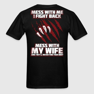 Don't mess with my wife - Men's T-Shirt