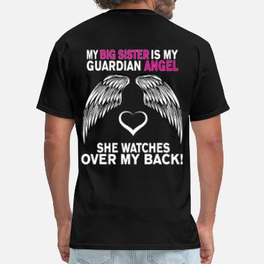Guardian MY BIG SISTER IS MY GUARDIAN ANGEL - Men's T-Shirt