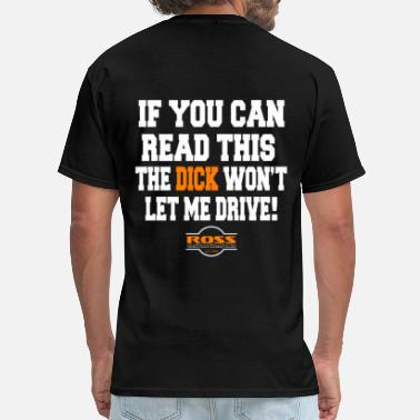 Wholesale Biker If you can read this the dick won't let me drive - Men's T-Shirt