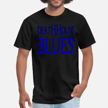 Blue Blood Deathhouse Blues - Vultures In Your Blood - Men's T-Shirt