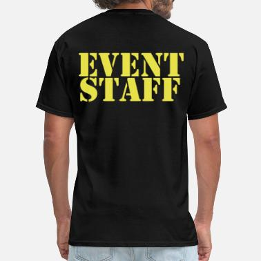 Event Staff event staff - Men's T-Shirt