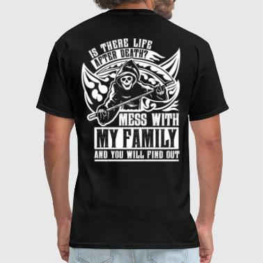 Grim Reaper Is there life after death? Touch my family and... - Men's T-Shirt