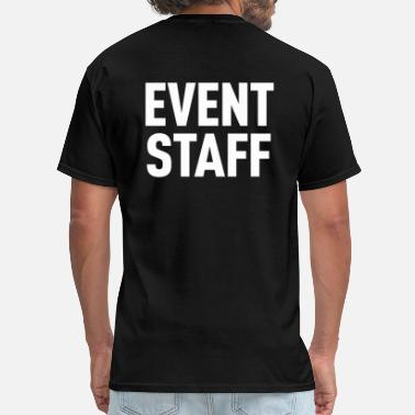 Event Staff Event Staff Dark Shirt - Men's T-Shirt