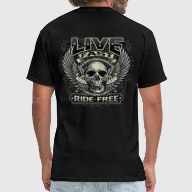 Live Fast Ride Free - Men's T-Shirt