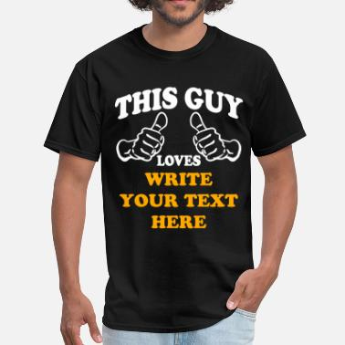 Thumbs This Guy Loves (Custom) - Men's T-Shirt