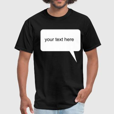 Speech bubble - Men's T-Shirt