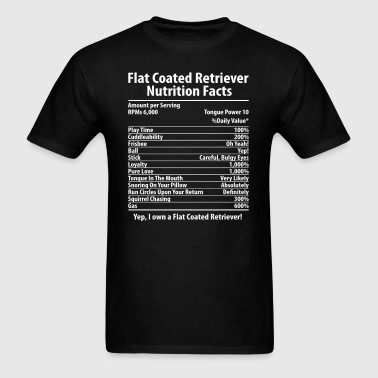 Flat Coated Retriever Dog Nutrition Facts T-Shirt - Men's T-Shirt