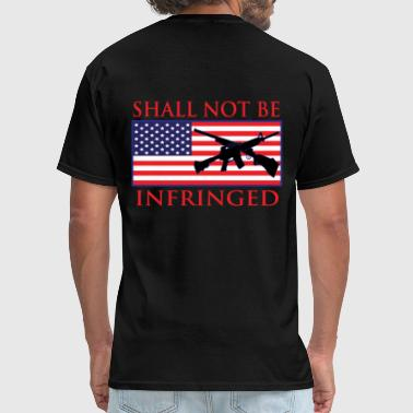 2a Shall Not Be Infringed - Men's T-Shirt