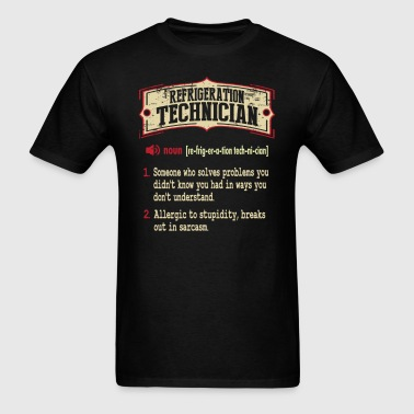 Refrigeration Technician Dictionary Term Sarcastic - Men's T-Shirt