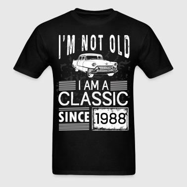 I'm not old I'm a classic since 1988 - Men's T-Shirt