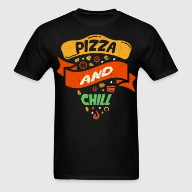 Pizza And Chill - Men's T-Shirt