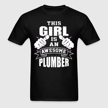 This Girl Is An Awesome Plumber Funny - Men's T-Shirt