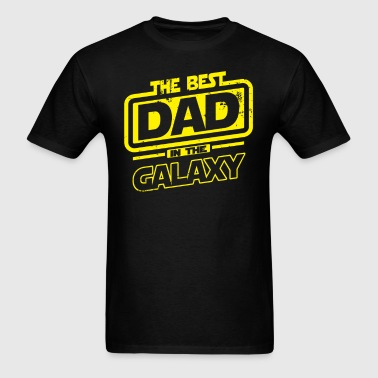 The Best Dad In The Galaxy - Men's T-Shirt