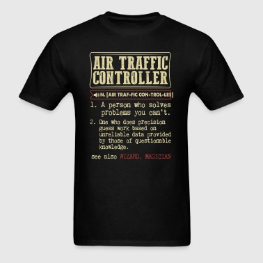 Air Traffic Controller Dictionary Term - Men's T-Shirt