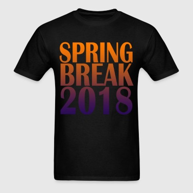spring_break_2018_vacation_funny_shirt_ - Men's T-Shirt