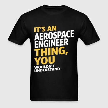 Aerospace Engineer - Men's T-Shirt