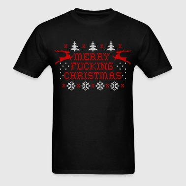 Merry Fucking Christmas - Men's T-Shirt