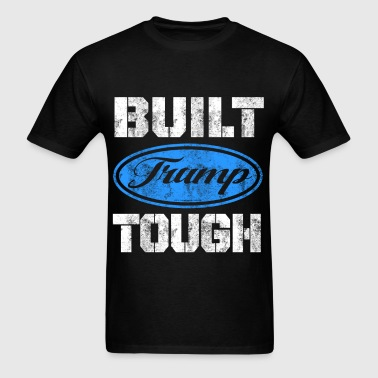 Built Trump Tough - Men's T-Shirt