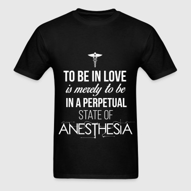 To be in love is merely to be in a perpetual state - Men's T-Shirt