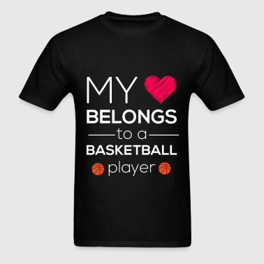 My heart belongs to a basketball player - Men's T-Shirt