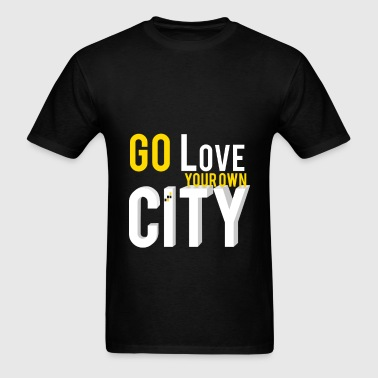 Go love your own city - Men's T-Shirt