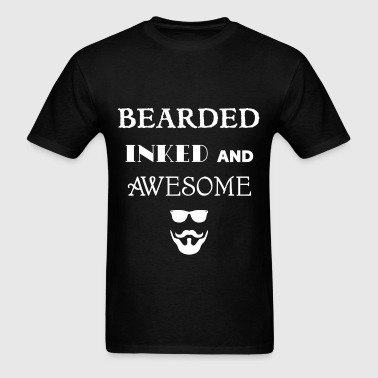 Beard - Bearded, inked and awesome - Men's T-Shirt