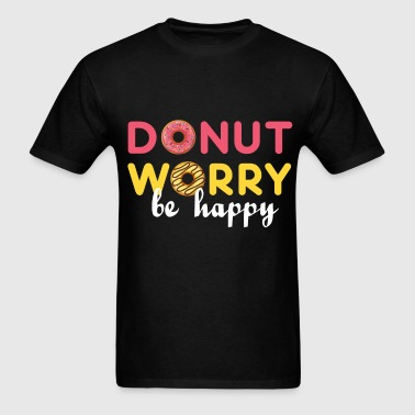 Donut - Donut worry, be happy - Men's T-Shirt