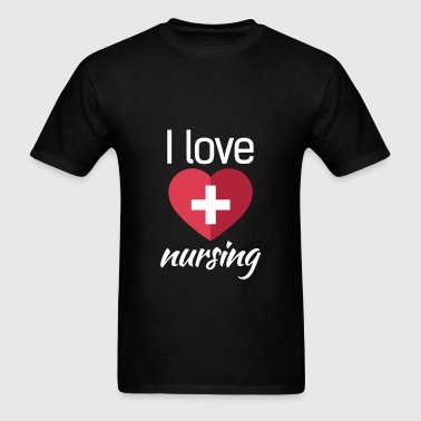 Nursing - I love Nursing - Men's T-Shirt