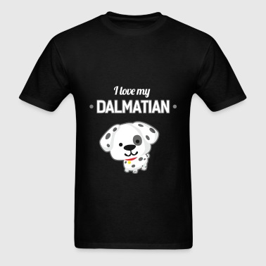 Dalmatian - I love my Dalmatian - Men's T-Shirt
