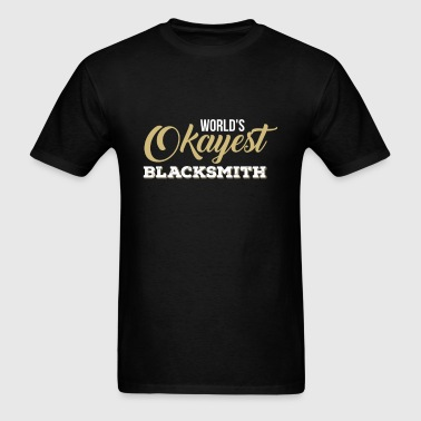 Okayest Blacksmith - World's Okayest Blacksmith - Men's T-Shirt