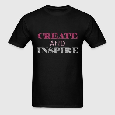 Inspiration - Create and Inspire - Men's T-Shirt