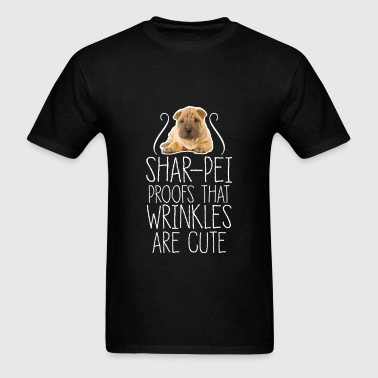 Shar-pei - Shar-pei proofs that wrinkles are cute - Men's T-Shirt